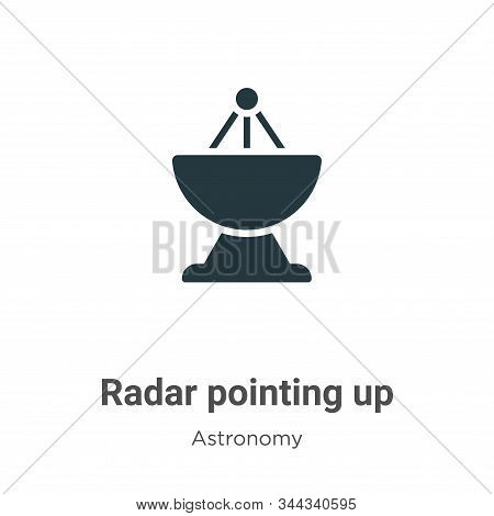 Radar pointing up icon isolated on white background from astronomy collection. Radar pointing up ico