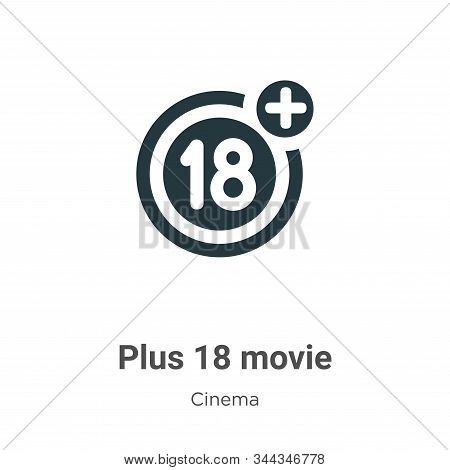 Plus 18 movie icon isolated on white background from cinema collection. Plus 18 movie icon trendy an