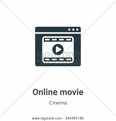 Online movie icon isolated on white background from cinema collection. Online movie icon trendy and