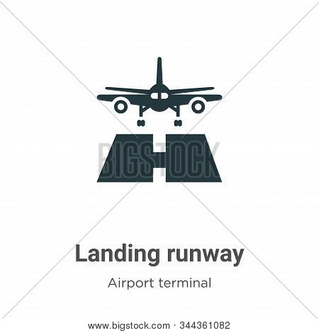 Landing Runway Vector Icon On White Background. Flat Vector Landing Runway Icon Symbol Sign From Mod