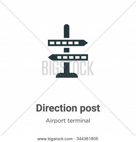 Direction post icon isolated on white background from airport terminal collection. Direction post ic