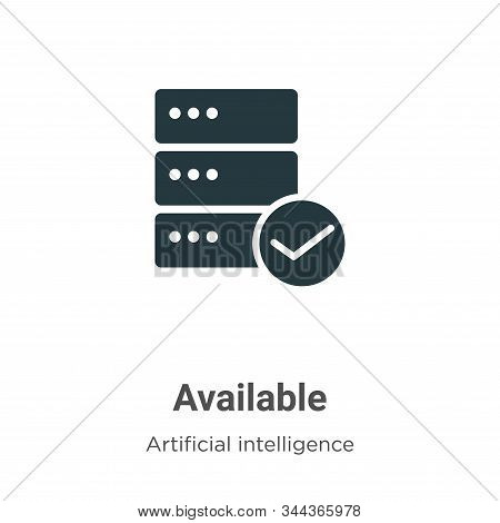 Available icon isolated on white background from big data collection. Available icon trendy and mode