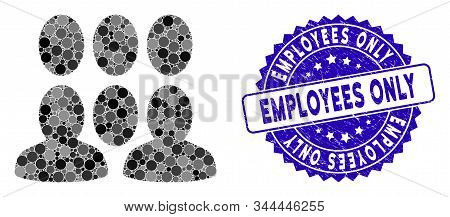 Collage Auditory Icon And Rubber Stamp Seal With Employees Only Text. Mosaic Vector Is Designed With