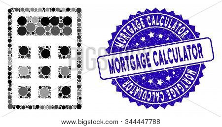 Collage Calculator Icon And Grunge Stamp Seal With Mortgage Calculator Text. Mosaic Vector Is Formed