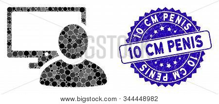 Collage Computer User Icon And Corroded Stamp Seal With 10 Cm Penis Text. Mosaic Vector Is Designed