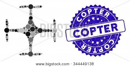 Mosaic Copter Icon And Corroded Stamp Seal With Copter Text. Mosaic Vector Is Created With Copter Ic