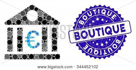 Mosaic Euro Bank Icon And Grunge Stamp Seal With Boutique Text. Mosaic Vector Is Created With Euro B