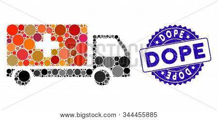 Mosaic Medical Shipment Icon And Grunge Stamp Seal With Dope Phrase. Mosaic Vector Is Composed With