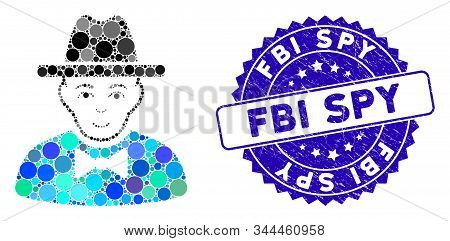 Collage Spy Icon And Grunge Stamp Seal With Fbi Spy Text. Mosaic Vector Is Formed From Spy Icon And