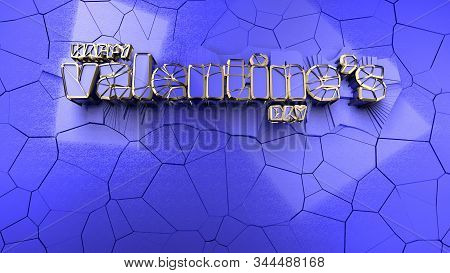 Happy Valentines Day Message Written By Hitech Abstract Future Lettering Made By Gold And Plastic In