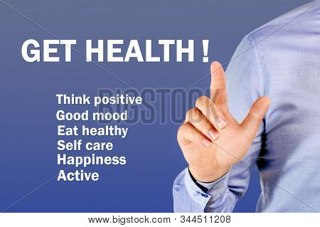 Get Healthy Concept. Healthy Lifestyle, Man Showing On Transparent Screen.