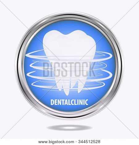 Tooth Molar - Round Metal Icon - Isolated On White Background - Vector. International Dentist Day. H