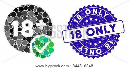 Mosaic Adults Only Icon And Corroded Stamp Watermark With 18 Only Caption. Mosaic Vector Is Formed W