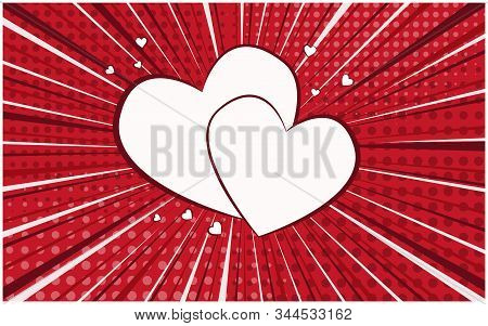 Bright Red Retro Comic Speech Bubble With Two White Hearts. Couple Of Heart Shapes Balloons With Lig