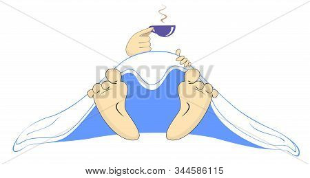 Hand With A Coffee Cup, Blanket And Naked Feet Illustration. Hand With A Coffee Cup And Naked Feet A
