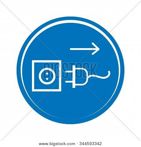 Disconnect Mains Plug From Electrical Outlet Sign. Plug Socket Icon. Plug