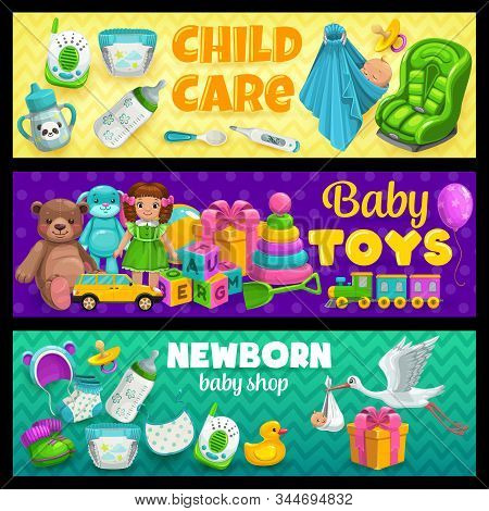 Newborn Baby Care, Clothing And Gift Toys Shop, Vector Banners. Child Care Bathing, Hygiene And Heal