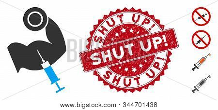 Vector Anabolic Steroids Icon And Distressed Round Stamp Seal With Shut Up Exclamation Text. Flat An