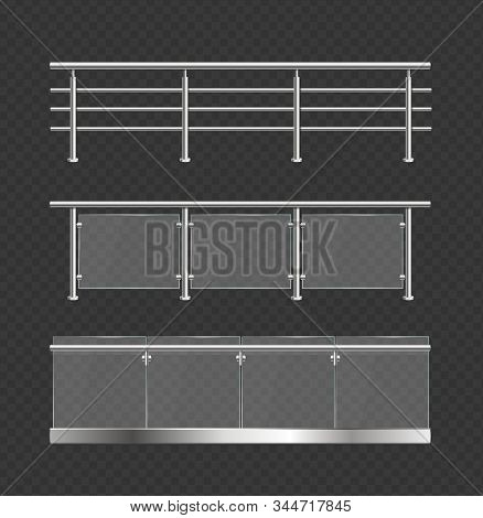 Realistic Detailed 3d Glass Balustrade Or Barrier With Metal Handrails Set Construction Frame For Ar
