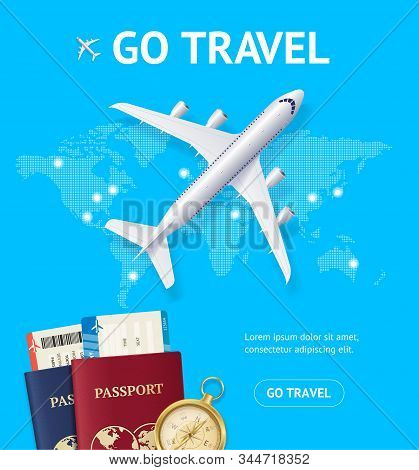 Realistic 3d Detailed Airplane And Go Travel Concept Card Include Of World Map, Passport And Ticket.