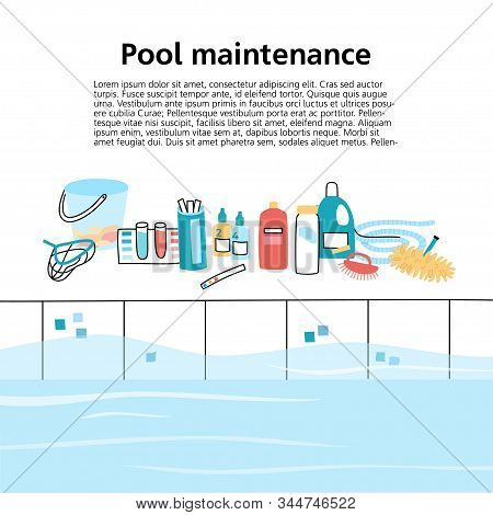 Vector Isolated Illustration Of The Swimming Pool, Care Tools, Equipment And Text Place. Brush, Vacu