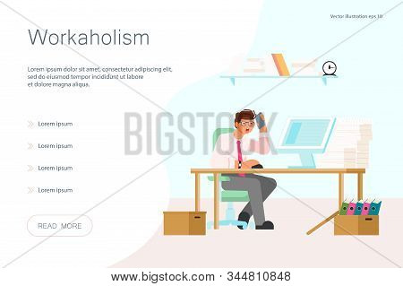 Landing Web Page Template With Workaholism Addiction Concept. Employee Is Hard Working. Tired Busine