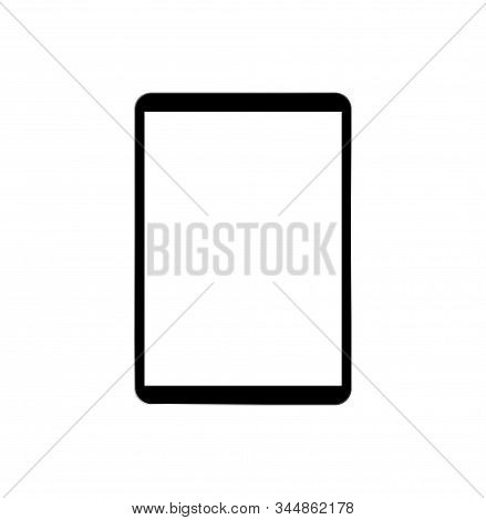 Tablet Screen Icon With Shadow Isolated On White Background. Modern Simple Flat Device Sign For Web