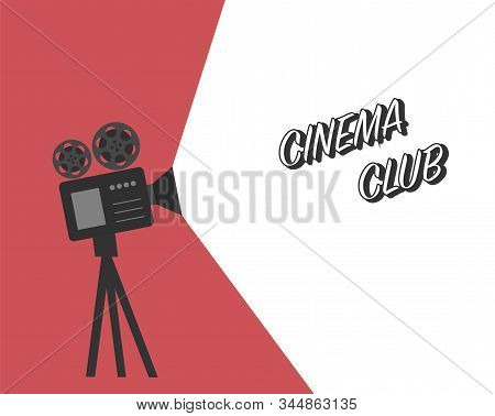 Movie Time Poster. Cinema Club Vintage Cinema Film Projector, Home Movie Theater And Retro Camera Ve