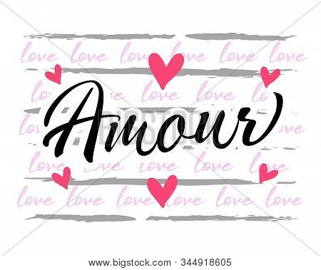 Amour (france), Love Graphic Design For Apparel. French Text - Amour Printed T-shirt For Wedding Par