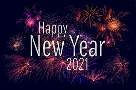 Happy New Year 2021 Greeting With Colorful Fireworks In The Night Sky