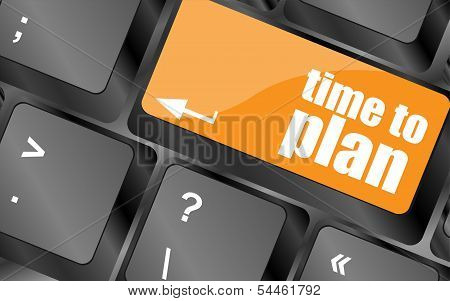 Future Time To Plan Concept With Key On Computer Keyboard