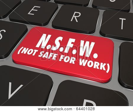NSFW Not Safe for Work Words Internet Computer Key Warning