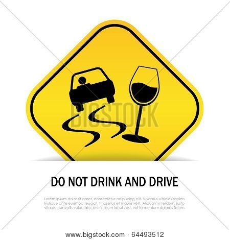 Do not drink and drive