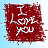 On carelessly drawn background written phrase : I love you. poster