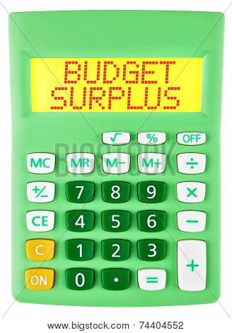 Calculator With Budget Surplus On Display Isolated