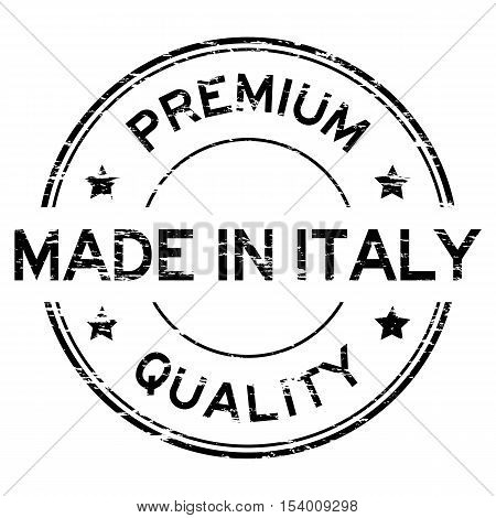 Grunge premium quality and made in taly stamp