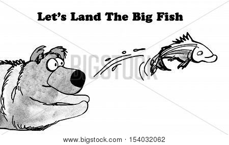 Black and white business illustration of a bear trying to catch a fish, 'let's land the big fish'.