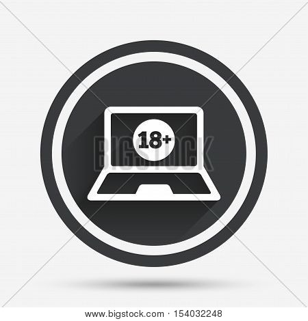 Adults content laptop sign icon. Website for adults only symbol. Warning. Circle flat button with shadow and border. Vector
