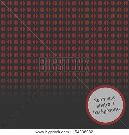 Seamless abstract circles background in dark crimson and grey colors with gradient.