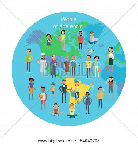 People of the world vector concept. Flat design. Collection of people characters of all ages and human races in national clothes, different poses and variety professions, planet Earth on background