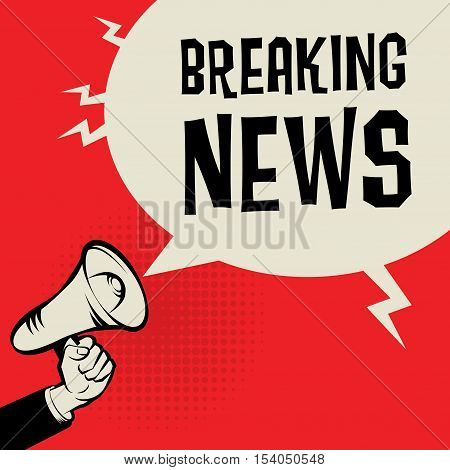 Megaphone Hand business concept with text Breaking News vector illustration