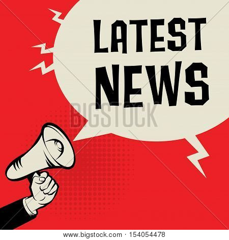 Megaphone Hand business concept with text Latest News vector illustration