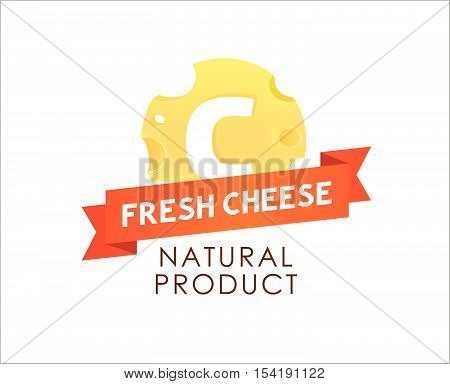 Label of Porous Cheese round form with Caption on Red Tape. Style Vector Illustration of Natural Dairy Product.
