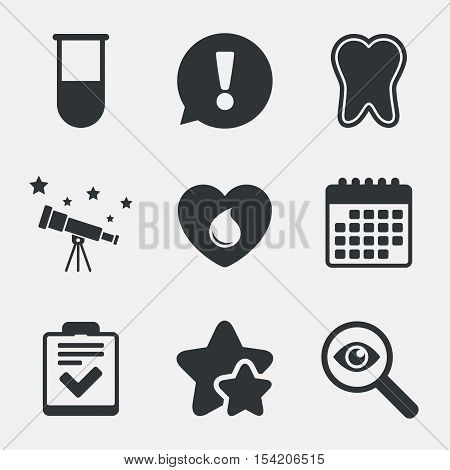 Medical icons. Tooth, test tube, blood donation and checklist signs. Laboratory equipment symbol. Dental care. Attention, investigate and stars icons. Telescope and calendar signs. Vector
