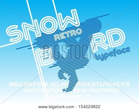 Snowboard font. Retro Vintage poster with snowboarder jump and typeface set. Line Alphabet. Type letters and numbers.