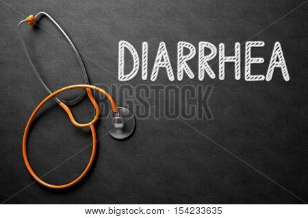 Black Chalkboard with Diarrhea - Medical Concept. Medical Concept: Top View of Orange Stethoscope on Black Chalkboard with Medical Concept - Diarrhea. 3D Rendering.