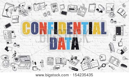 Multicolor Concept - Confidential Data - on White Brick Wall with Doodle Icons Around. Modern Illustration with Doodle Design Style.