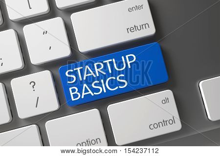 Startup Basics Concept White Keyboard with Startup Basics on Blue Enter Key Background, Selected Focus. 3D Illustration.