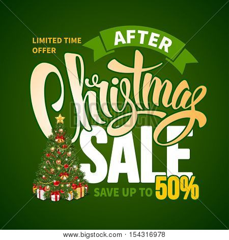 After Christmas Sale Design Template with Calligraphy Inscription Christmas Sale and Decorated Christmas Tree. Easy to edit and Customize. Vector Stock Illustration.