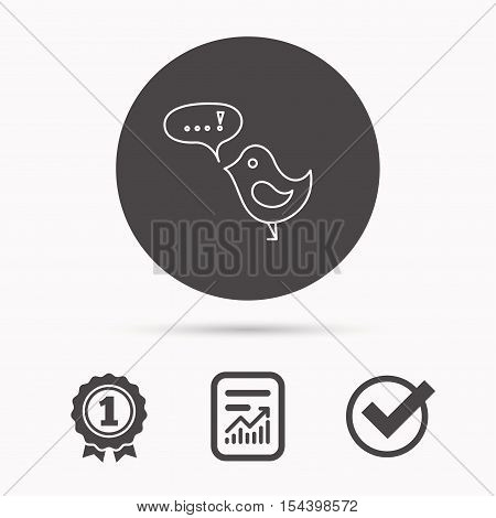 Bird with speech bubble icon. Chat talk sign. Cute small fowl symbol. Report document, winner award and tick. Round circle button with icon. Vector